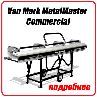 Van Mark MetalMaster Commercial